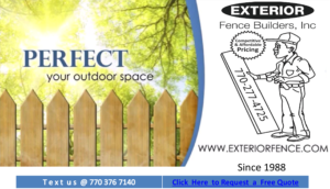 Exterior Fence Builders is and has been your fence company loganville, fence company grayson, fence company alpharetta, fence company suwanee, fence company roswell, fence company lilburn, fence company cumming, fence company atlanta , fence company sandy springs, Johns Creek, fence company brookhaven, fence company dacula, fence company tucker, fence company snellville, fence company east cobb near me using fence materials from fence material supply chains such as master halco, merchant metals that supply fencing material brand such as EverGuard® vinyl fence systems, Illusions® Vinyl Railing System, Independence™ . Vintage Square® since 1988
